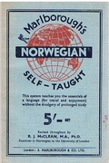 Norwegian Self-Taught. By the Natural Method with phonetic pronunciation. Thimm's System. Marlborough's Self-Taught Series.