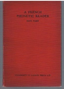 A French Phonetic Reader. The London Phonetic Readers. Edited by Daniel Jones.