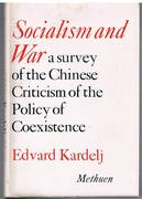 Socialism and War. A survey of Chinese criticism of the policy of
