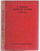 A German Phonetic Reader. The London Phonetic Readers. Edited by Daniel Jones.