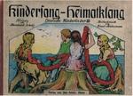 Kindersang - Heimatklang.  Deutsche Kinderlieder. Band I und II. Tonsatz von Bernhard Scholz.  Bildschmuck von Ernst Liebermann. Das Deutsche Bilderbuch.
