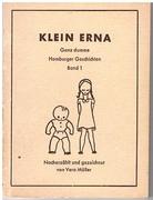 Klein Erna. Band I. Ganz dumme Hamburger Geschichten.  Nacherzählt und gezeichnet.