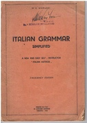 Italian Grammar Simplified. Emergency Edition. A new and easy self-instructor