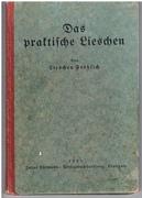 Das praktische Lieschen. German cookery receipe book. Eine kleine Sammlung erprobter Rezepte mit angehängtem Speisezettel für das ganze Jahr.