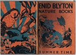 Summer Time. Round the Year with Enid Blyton. Nature Books