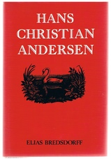 Hans Christian Andersen; the story of his life and work, 1805-75