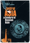 Central Asia: A Century of Russian Rule.