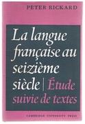 La Langue française au seizième siècle: Étude suivie de textes.