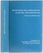 Beförderer der Aufklärung in Mittel- und Osteuropa  Freimaurer,