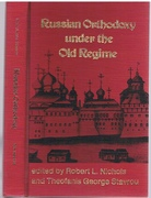 Russian Orthodoxy under the Old Regime.