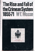The Rise and Fall of the Crimean System. The Story of a Peace Settlement.