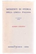 Momenti di storia della lingua italiana. III edizione ristampa.