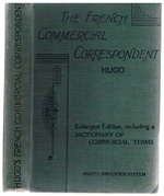 The French Commercial Correspondent on Hugo's Simplified System. Being a