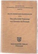 Der arthurische Versroman von Chrestien bis Froissart. Zur Geschichte einer Gattung. Beihefte zur Zeitschrift für romanische Philologie. Band 177.