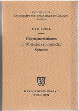 Gegensatzrelationen im Wortschatz romanischer Sprachen.   Untersuchungen