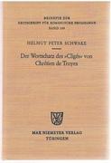Der Wortschatz des Cligés von Chrétien de Troyes