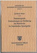 Terminologische Untersuchungen zur Einführung des Buchdrucks im französischen Sprachgebiet Beihefte zur Zeitschrift für romanische Philologie. Band 174.