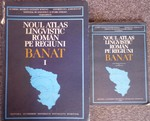 Noul Atlas Lingvistic Român. Pe Regiuni. Banat. I.  Plus Date Despre Localitati si Informatori. (Linguistic Atlas of Romania by Region: Banat vol I plus dialect text volume). Institutul de Lingvistica si Istoriie Literara Cluj-Napoca.