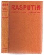 Rasputin.  Prophet, Libertine, Plotter.