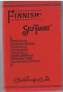 Finnish Self-Taught. By the Natural Method with Phonetic Pronunciation. Thimm's System.