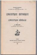 Linguistique historique et linguistique générale. Collection Linguistique publiée par La Société de Linguistique de Paris - VIII.