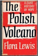 The Polish Volcano. A Case History of Hope.
