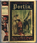 Portia or 'By Passions' Rocked. By the Author of 'Phyllis', 'Mrs Geoffrey', 'Molly Bawn' etc...  Yellow-back.