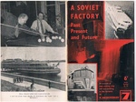 A Soviet Factory past, present and future. An account of steel-making, ship and loco-building at Red Sormovo. (Krasnoye Sormovo - Nizhny Novgorod Machine Factory). Soviet Booklet No. 59.