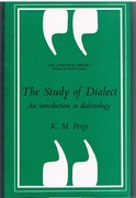 The Study of Dialect. An introduction to dialectology. The Language Library. Edited by David Crystal.