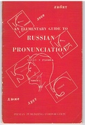 An Elementary Guide to Russian Pronunciation.