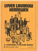 Lyver Lavarow Kernewek.  A Cornish Phrasebook.
