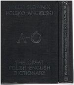 The Great Polish-English Dictionary. Supplemented.  A-O, P-Z. Wielki slownik Polsko-Angielski z suplementem. Polish into English only.