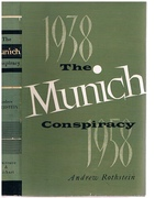 The Munich Conspiracy. 1938 - 1958