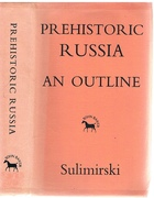 Prehistoric Russia. An Outline