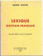 Lexique Occitan - Français. Nouvelle édition revue et augmentée