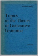 Topics in the Theory of Generative Grammar. Janua Linguarum Series Minor 56.