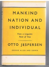 Mankind, Nation and the Individual. From a Linguistic Point of View.