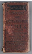 Warne's Discount and Commission Tables. Containing nine thousand calculations at from one sixteenth to ninety-five per cent. on amounts from a penny to a thousand pounds.