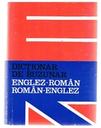 Dictionar de Buzunar Englez- Român, Român-Englez. [English into Romanian and Romanian into English pocket dictionary] Editia a II-a revizuita si adaugita.  Second revised edition.