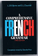A Comprehensive French Grammar. Third edition completely revised by Glanville Price.