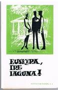 Euskera, Ire Laguna! Basque. Lenengo Liburua