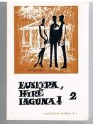 Euskera, Ire Laguna!  2 Basque. Lenengo Liburua