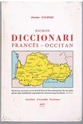 Pichon Diccionari Francés - Occitan. (French into Occitan Dictionary)