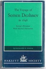 FISHER, Raymond H.. (Ed) Semen Dezhnev