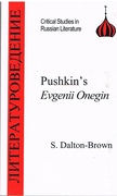 Pushkin's Eugene Onegin Critical Studies in Russian Literature.