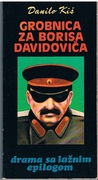Grobnica za Borisa Davidovica Drama u devetnaest slika sa laznim epilogom