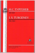 Mumu. I S Turgenev. Edited with introduction, notes and vocabulary by J Y Muckle. Russian Studies. Russian Texts Series: Neil Cornwell.