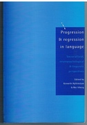 Progression and Regression in Language  Sociocultural, Neuropsychological