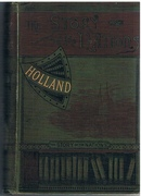 Holland The Story of the Nations.