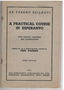 A Practical Course in Esperanto Third edition.